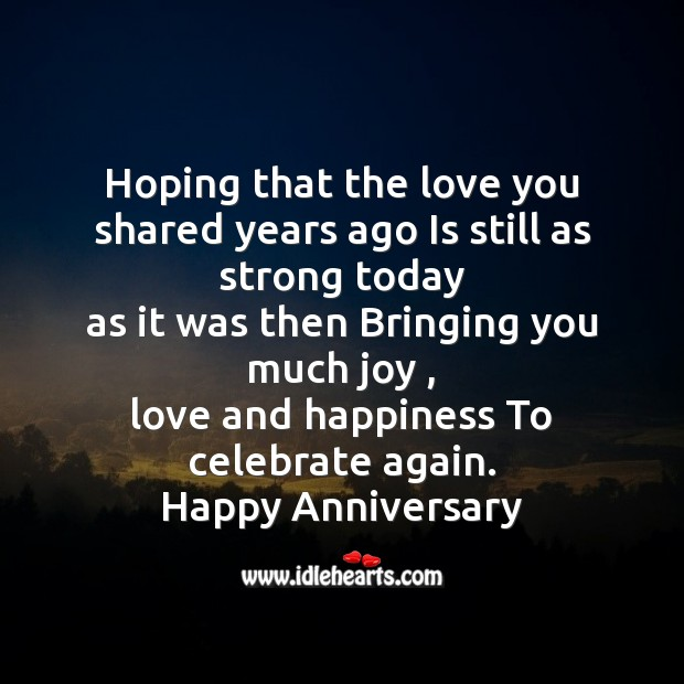 Hoping that the love you shared years ago is still as strong today Image