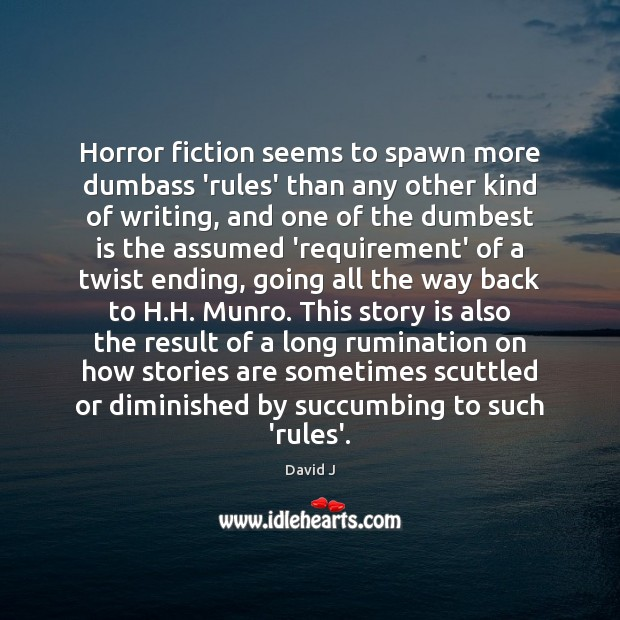 Horror fiction seems to spawn more dumbass 'rules' than any other kind Image