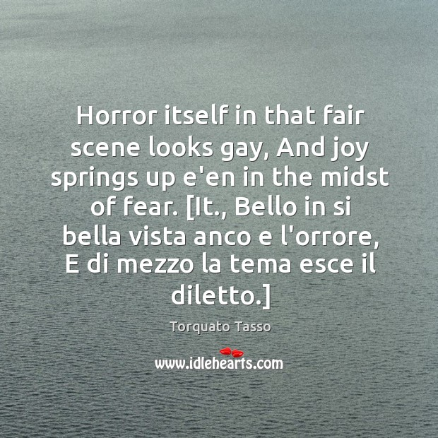 Image, Horror itself in that fair scene looks gay, And joy springs up