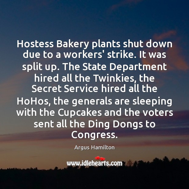 Image, Hostess Bakery plants shut down due to a workers' strike. It was