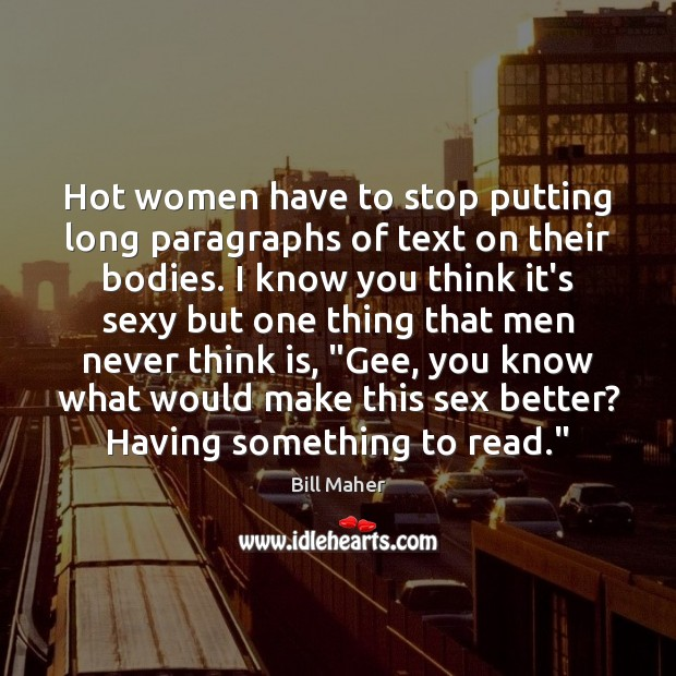 Hot women have to stop putting long paragraphs of text on their Image
