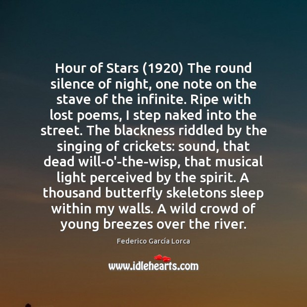 Hour of Stars (1920) The round silence of night, one note on the Image