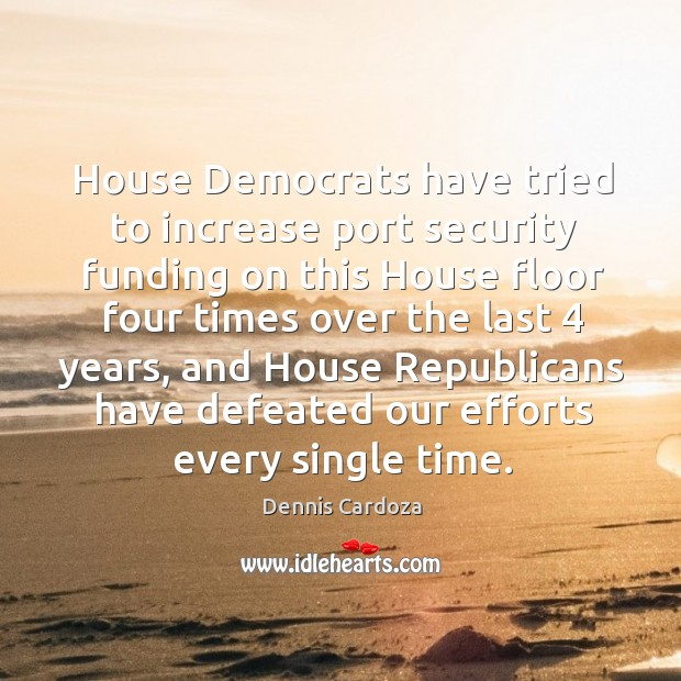 House democrats have tried to increase port security funding Image