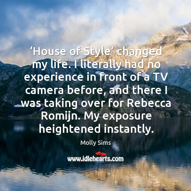 'house of style' changed my life. I literally had no experience in front of a tv camera before Image