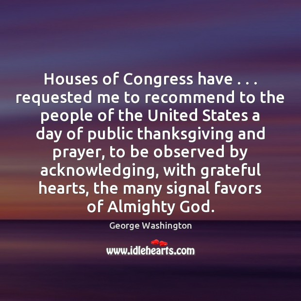 Image, Houses of Congress have . . . requested me to recommend to the people of