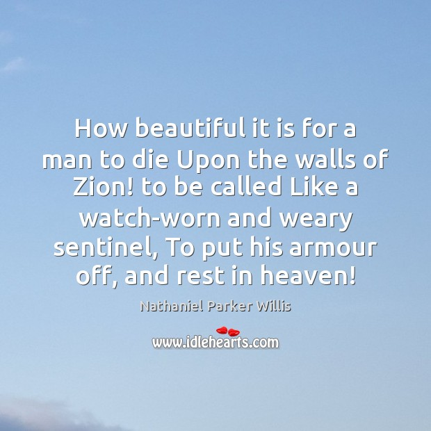 Image, How beautiful it is for a man to die Upon the walls