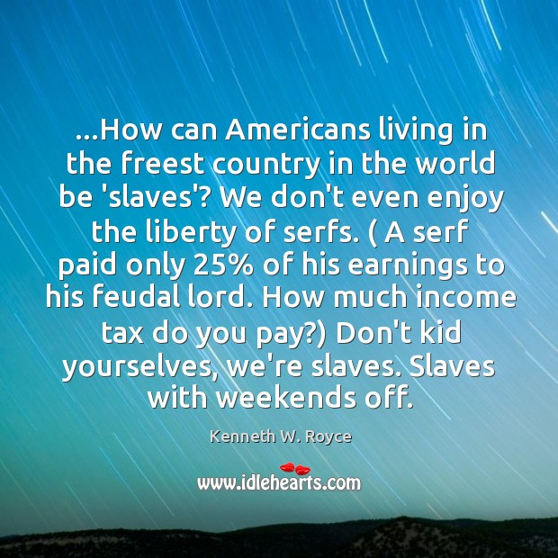 …How can Americans living in the freest country in the world be Image