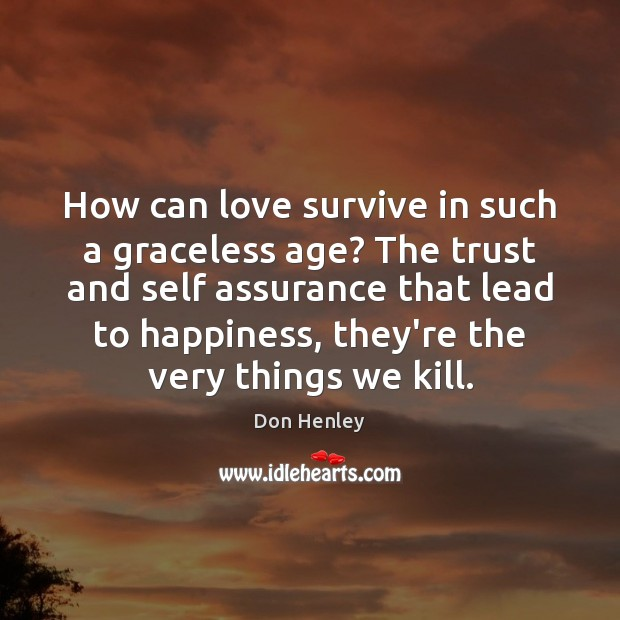 Image, How can love survive in such a graceless age? The trust and
