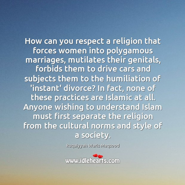 How can you respect a religion that forces women into polygamous marriages, Image