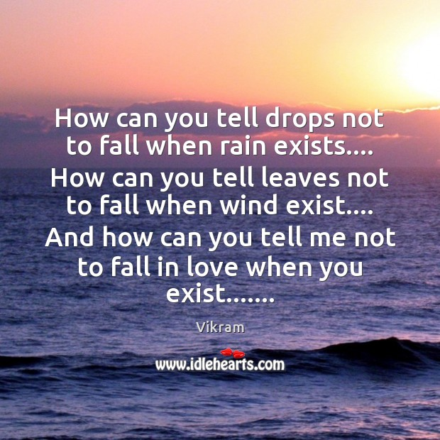 Image, How can you tell drops not to fall when rain exists…. How