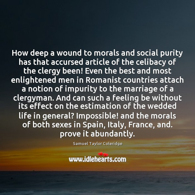 Image, How deep a wound to morals and social purity has that accursed