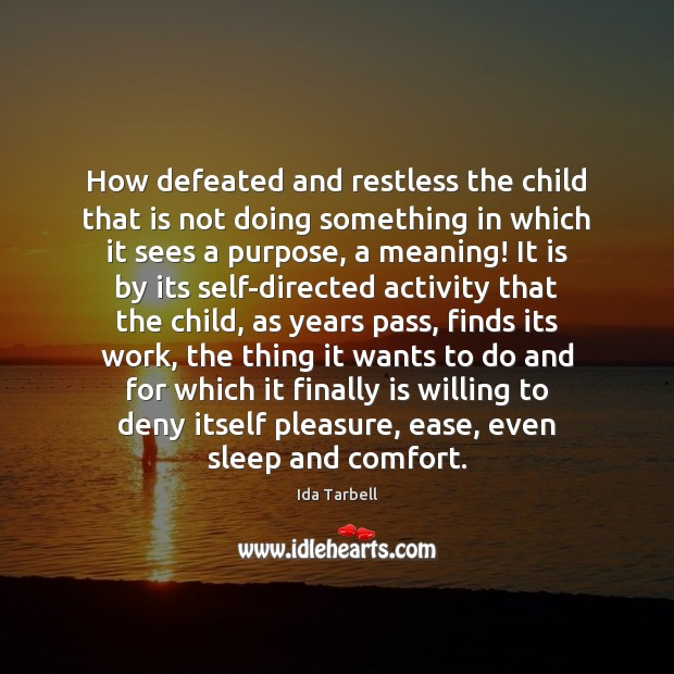 Image, How defeated and restless the child that is not doing something in