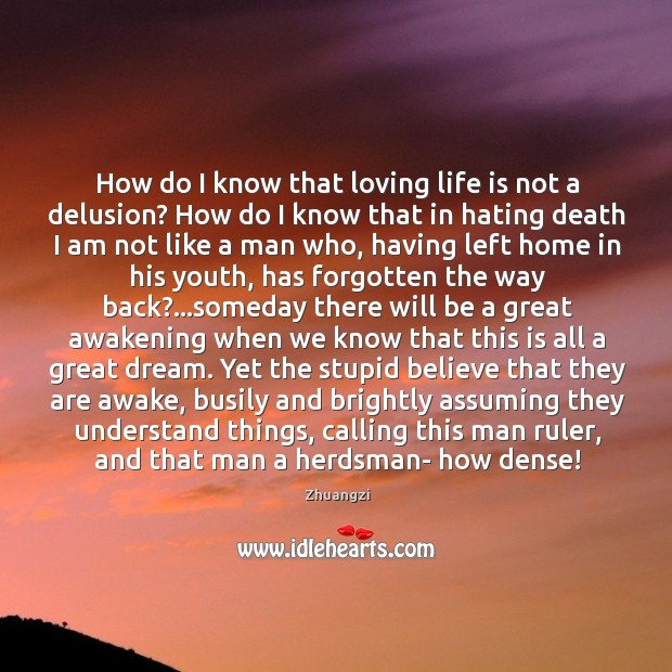 How do I know that loving life is not a delusion? How Image