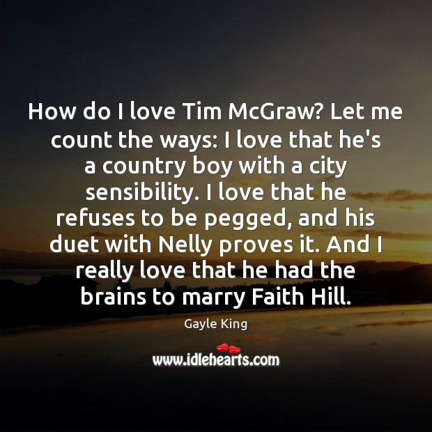 How do I love Tim McGraw? Let me count the ways: I Image