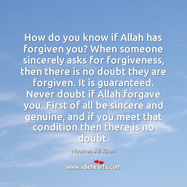 Image, How do you know if Allah has forgiven you? When someone sincerely