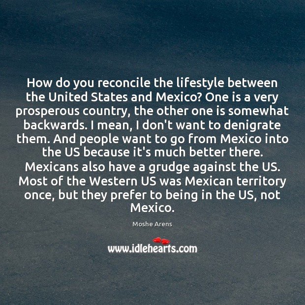 How do you reconcile the lifestyle between the United States and Mexico? Image
