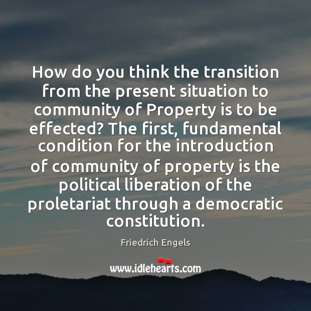 How do you think the transition from the present situation to community Image