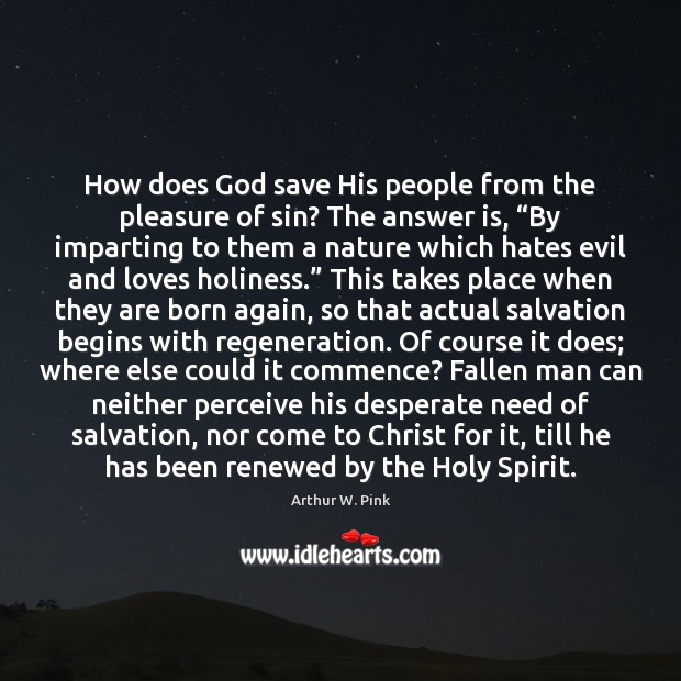 Image, How does God save His people from the pleasure of sin? The