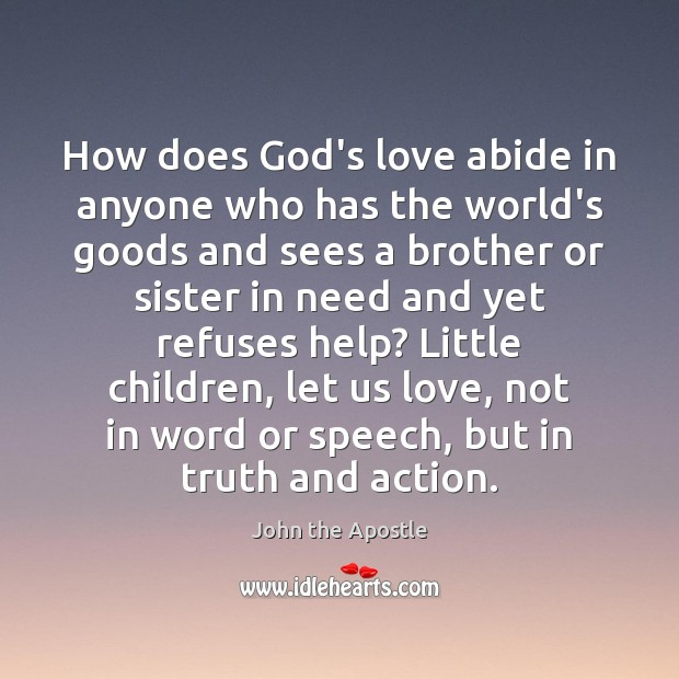How does God's love abide in anyone who has the world's goods Image