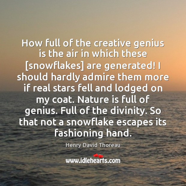 Image, How full of the creative genius is the air in which these [