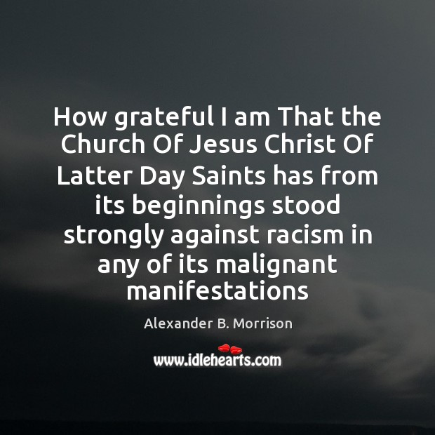 Image, How grateful I am That the Church Of Jesus Christ Of Latter