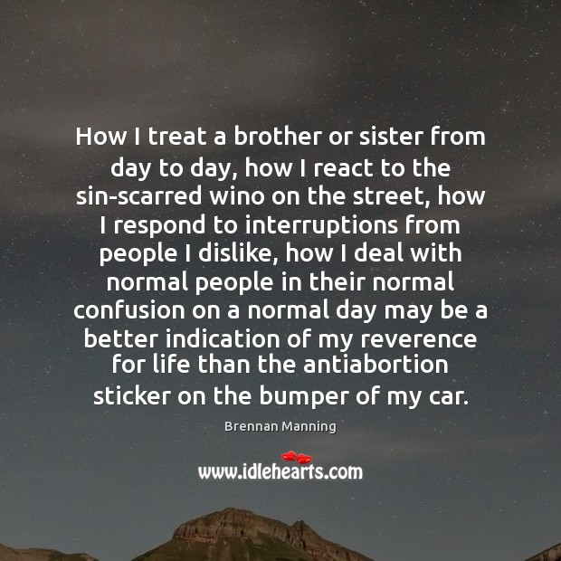 Image, How I treat a brother or sister from day to day, how