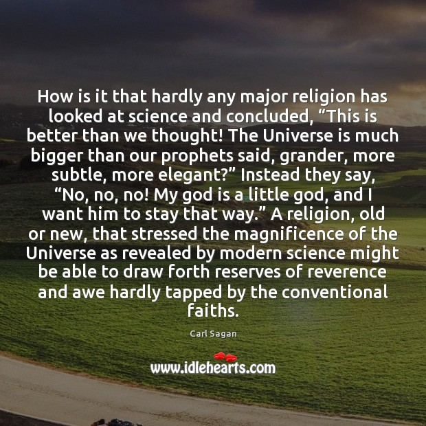 Image, How is it that hardly any major religion has looked at science