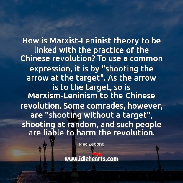 Image, How is Marxist-Leninist theory to be linked with the practice of the