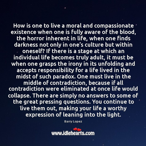 Image, How is one to live a moral and compassionate existence when one is fully aware of the blood