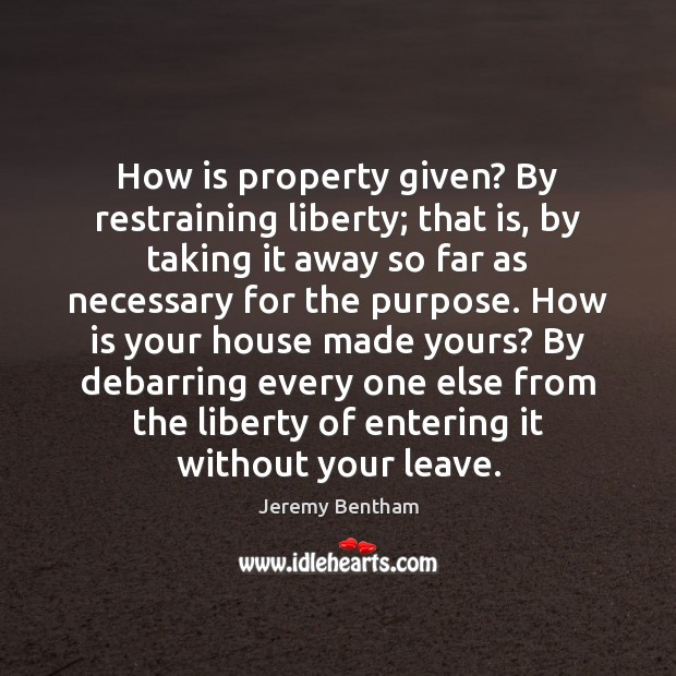 Image, How is property given? By restraining liberty; that is, by taking it