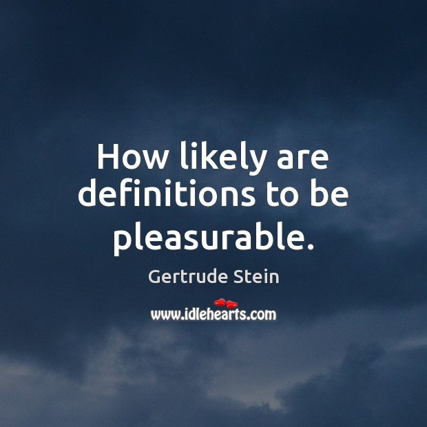 How likely are definitions to be pleasurable. Image