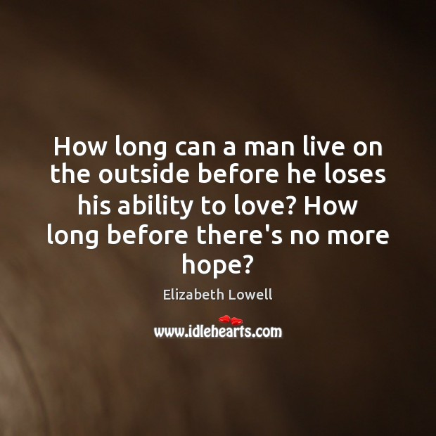 How long can a man live on the outside before he loses Image