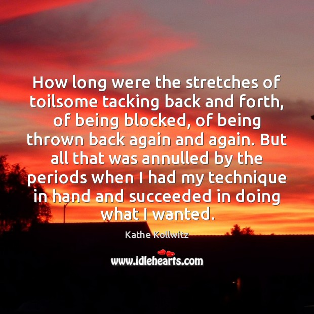 Image, How long were the stretches of toilsome tacking back and forth, of