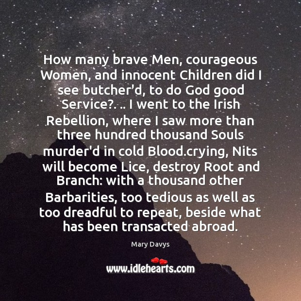 How many brave Men, courageous Women, and innocent Children did I see Image