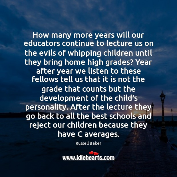Image, How many more years will our educators continue to lecture us on