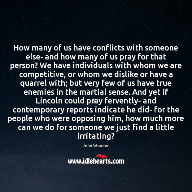 How many of us have conflicts with someone else- and how many Image