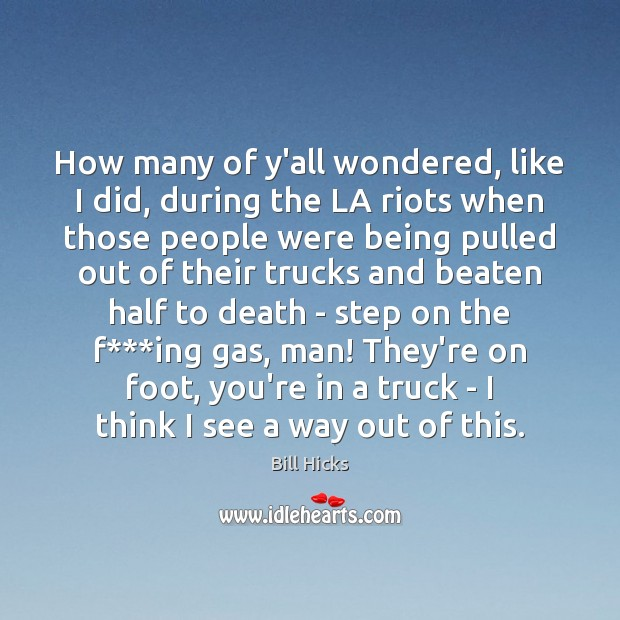 How many of y'all wondered, like I did, during the LA riots Image