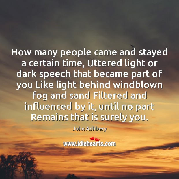 How many people came and stayed a certain time, Uttered light or Image