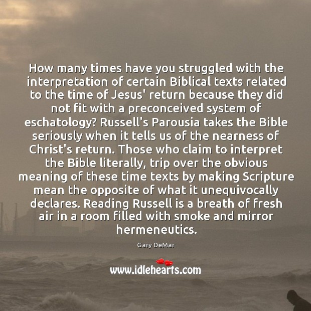 How many times have you struggled with the interpretation of certain Biblical Image