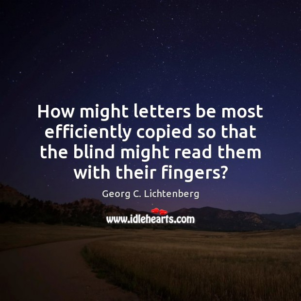 How might letters be most efficiently copied so that the blind might Image