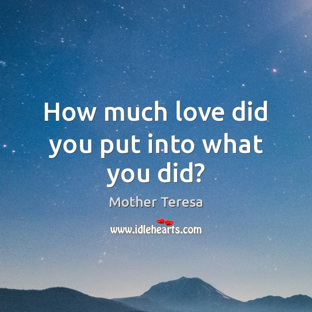 Image, How much love did you put into what you did?