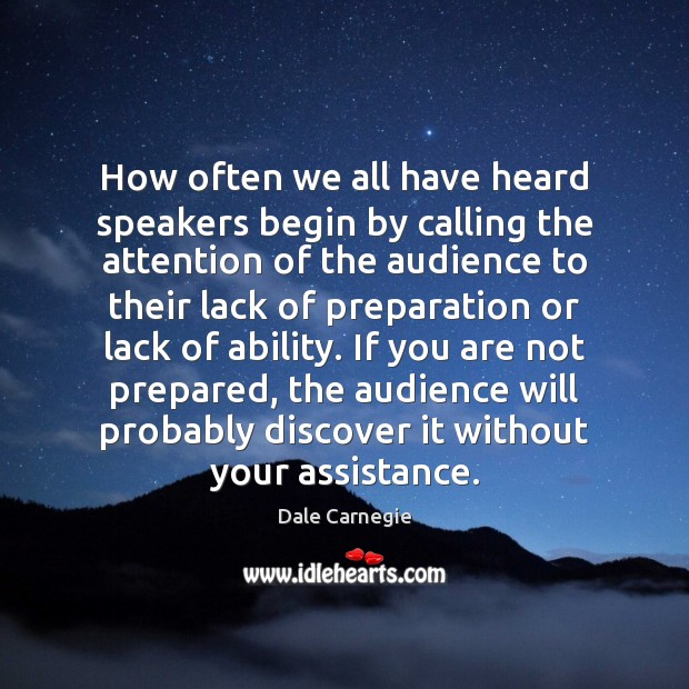 Image, How often we all have heard speakers begin by calling the attention