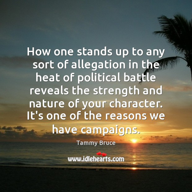 Image, How one stands up to any sort of allegation in the heat