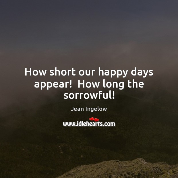 Picture Quote by Jean Ingelow