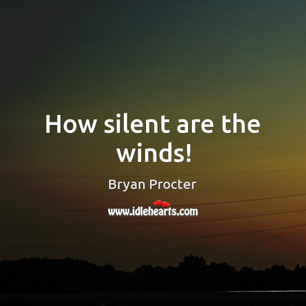 How silent are the winds! Image