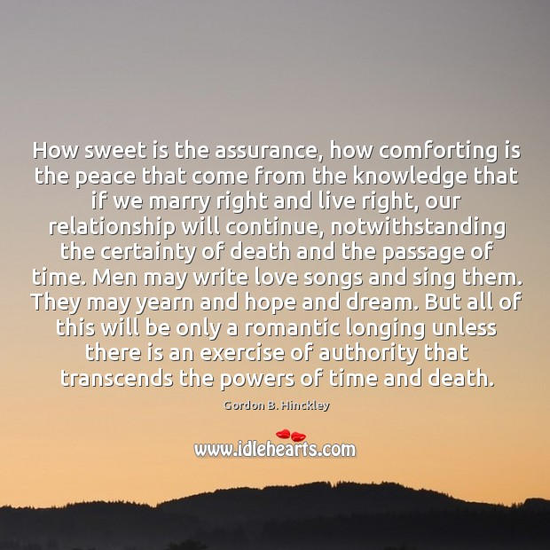 Image, How sweet is the assurance, how comforting is the peace that come