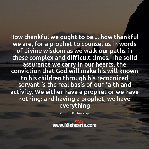 Picture Quote by Gordon B. Hinckley