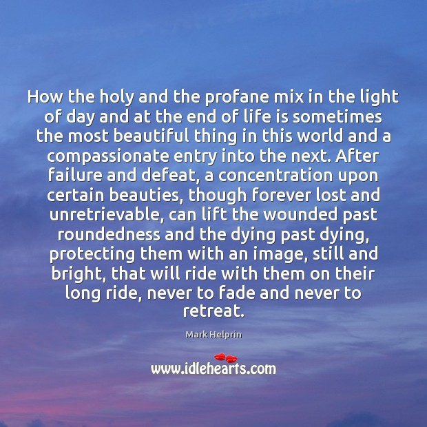 Image, How the holy and the profane mix in the light of day