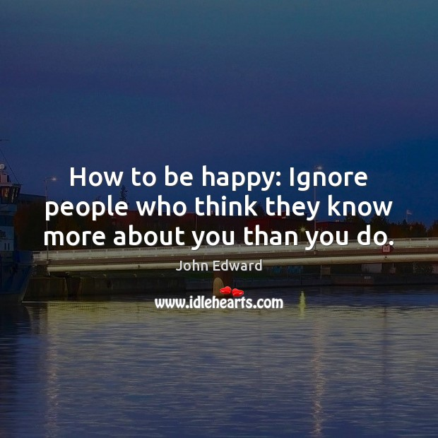 Ignore people you when 9 Things