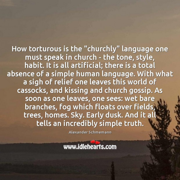 "Image, How torturous is the ""churchly"" language one must speak in church –"